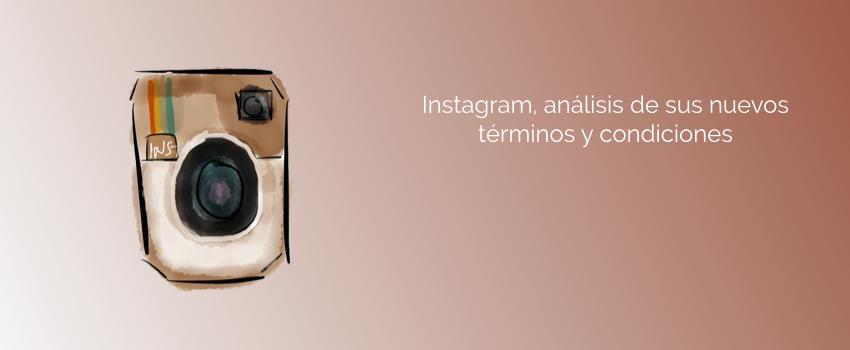 Instagram, análisis de sus nuevos términos y condiciones