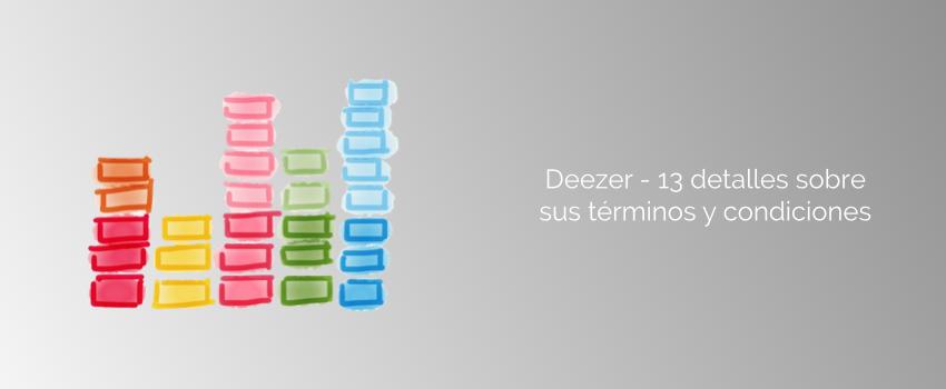 Deezer - 13 detalles sobre sus términos y condiciones
